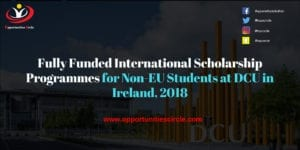 Fully Funded International Scholarship 300x150 - Fully Funded International Scholarship Programmes for Non-EU Students at DCU in Ireland, 2018