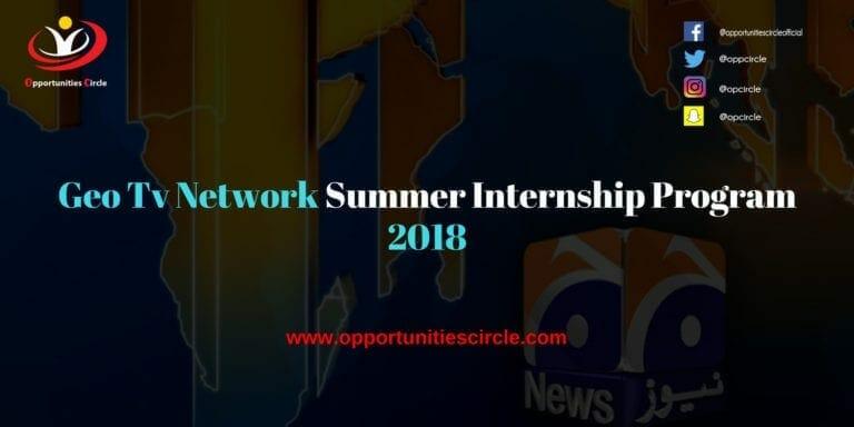 Geo Tv Network Summer Internship Program 2018 - Opportunities Circle
