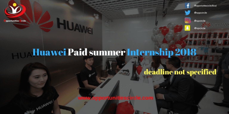 Huawei Paid summer Internship 2018