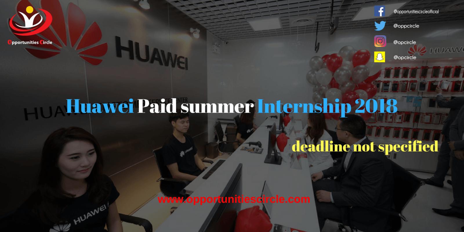 Huawei Paid summer Internship 2018 - Opportunities Circle