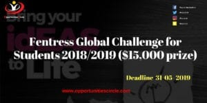 Fentress Global Challenge for Students 300x150 - Fentress Global Challenge for Students 2018/2019 ($15,000 prize)