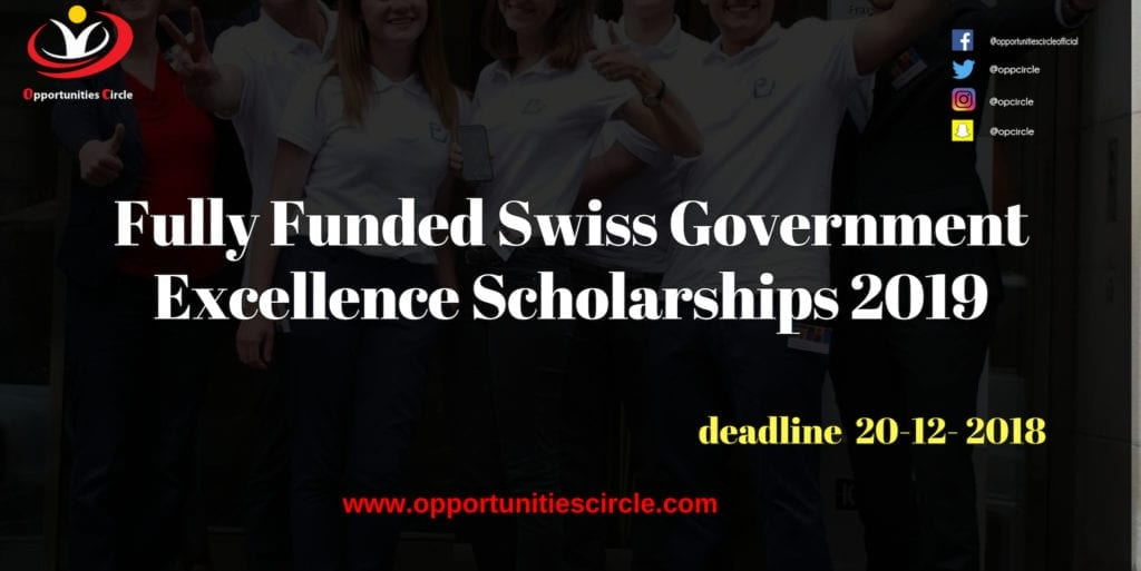 Fully Funded Swiss Government Excellence Scholarships 2019 1024x513 - Opportunities Circle Scholarships, Fellowships, Internships, Jobs