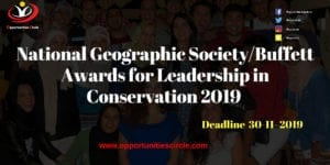 National Geographic 300x150 - National Geographic Society/Buffett Awards for Leadership in Conservation 2019 (Up to $25,000)
