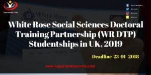 White Rose Social Sciences Doctoral Training Partnership WR DTP Studentships in UK 2019 300x150 - White Rose Social Sciences Doctoral Training Partnership (WR DTP) Studentships in UK, 2019