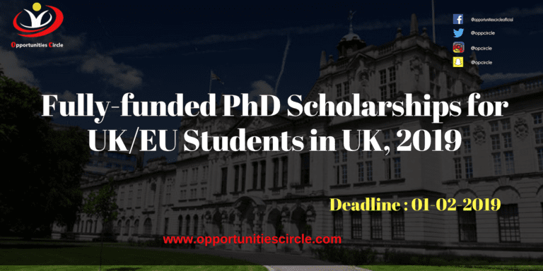 Fully-funded PhD Scholarships for UK/EU Students in UK, 2019