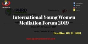 International Young Women Mediation 300x150 - International Young Women Mediation Forum 2019 (Fully-funded to Kenya)
