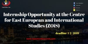 Internship Opportunity at the Centre for East European and International Studies 300x150 - Opportunities Circle Scholarships, Fellowships, Internships, Jobs
