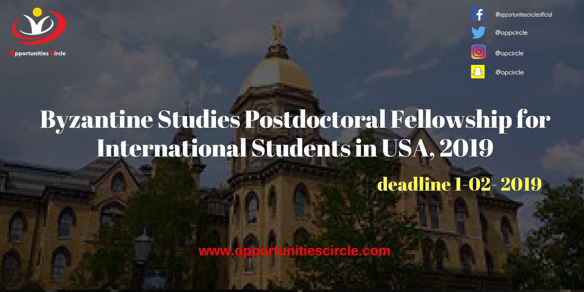 Byzantine Studies Postdoctoral Fellowship for International