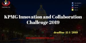 KPMG Innovation and Collaboration Challenge 2019 300x150 - Opportunities Circle Scholarships, Fellowships, Internships, Jobs