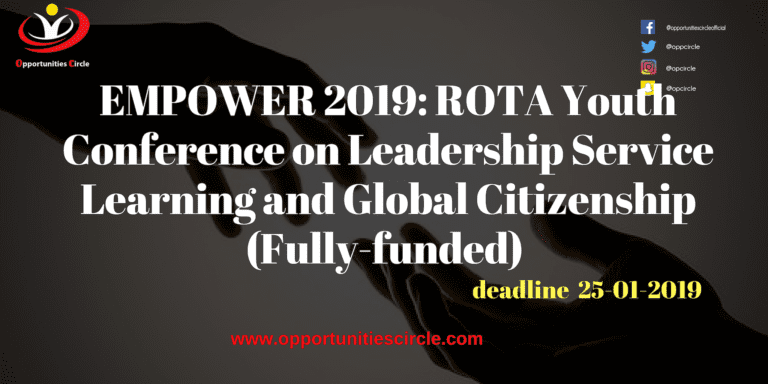 EMPOWER 2019: ROTA Youth Conference on Leadership Service Learning and Global Citizenship (Fully-funded)