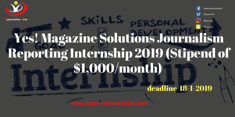 Yes! Magazine Solutions Journalism Reporting Internship 2019 (Stipend of $1,000/month)