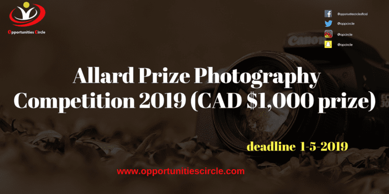 Allard Prize Photography Competition 2019 (CAD $1,000 prize)