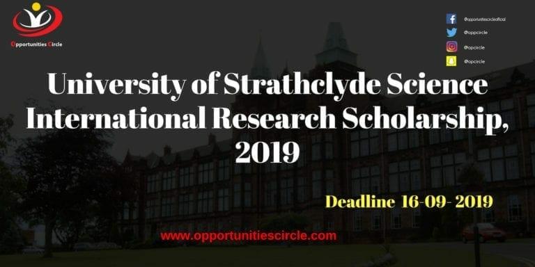 University of Strathclyde 768x384 - University of Strathclyde Science International Research Scholarship, 2019