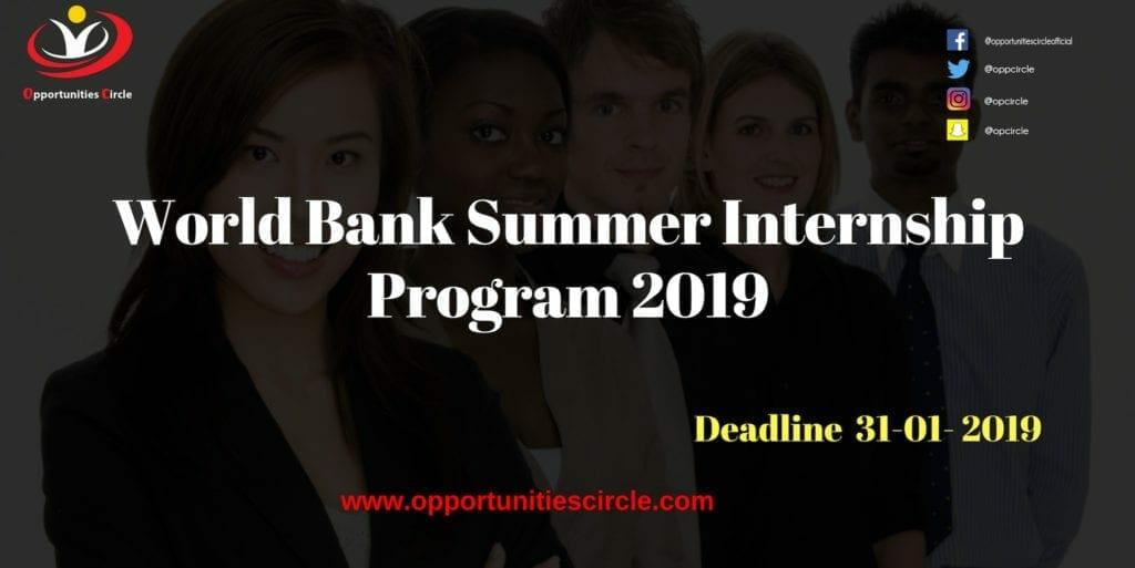 World Bank Summer 1024x513 - Opportunities Circle Scholarships, Fellowships, Internships, Jobs