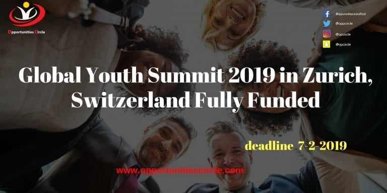 Global Youth Summit 2019 in Zurich, Switzerland Fully Funded