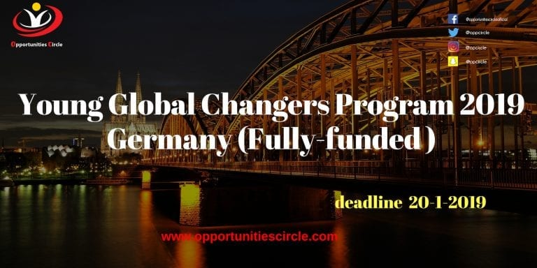 Young Global Changers Program 2019 Germany (Fully-funded )