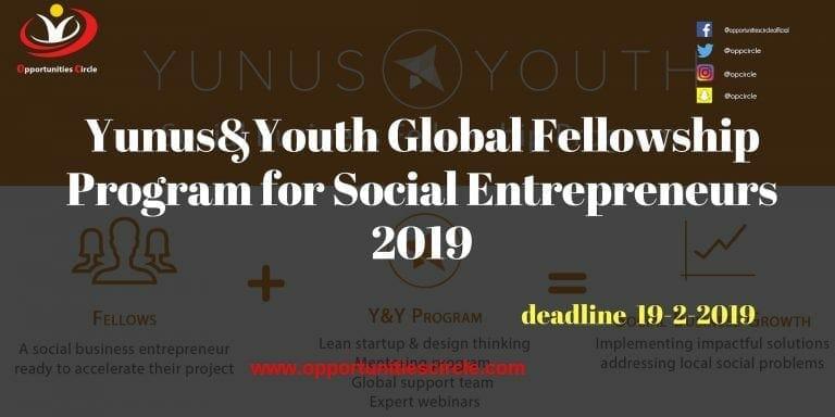 Yunus&Youth Global Fellowship Program for Social Entrepreneurs 2019