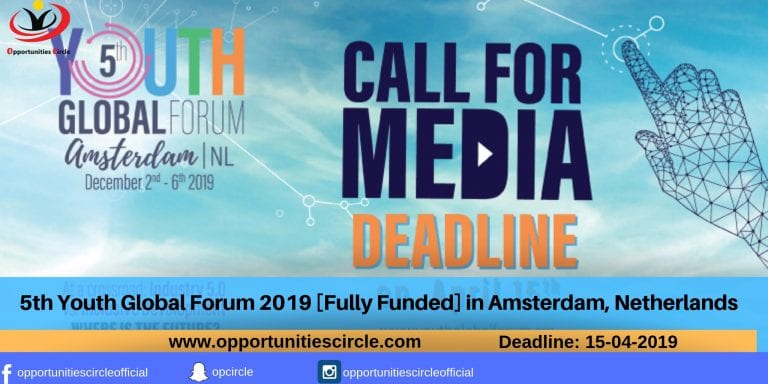 5th Youth Global Forum 2019 [Fully Funded] in Amsterdam, Netherlands