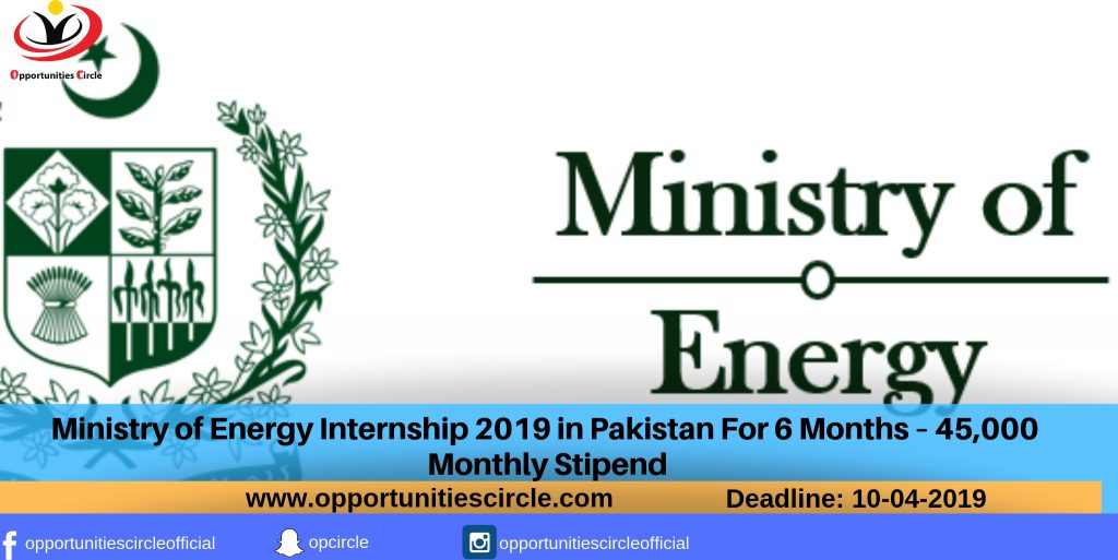 Ministry of Energy Internship 2019 in Pakistan For 6 Months
